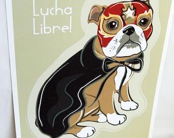 Bulldog Luchador - Eco-Friendly 8x10 Print