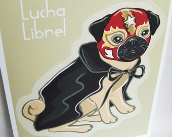 Pug Luchador - Eco-Friendly 8x10 Print