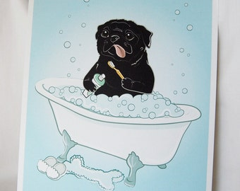 Bathtime Black Pug - Eco-Friendly 8x10 Print