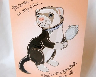 Fairest Ferret Greeting Card