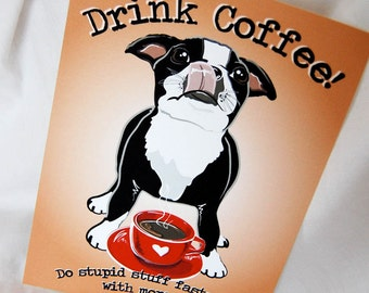 Coffee Boston Terrier - 5x7 Eco-friendly Print
