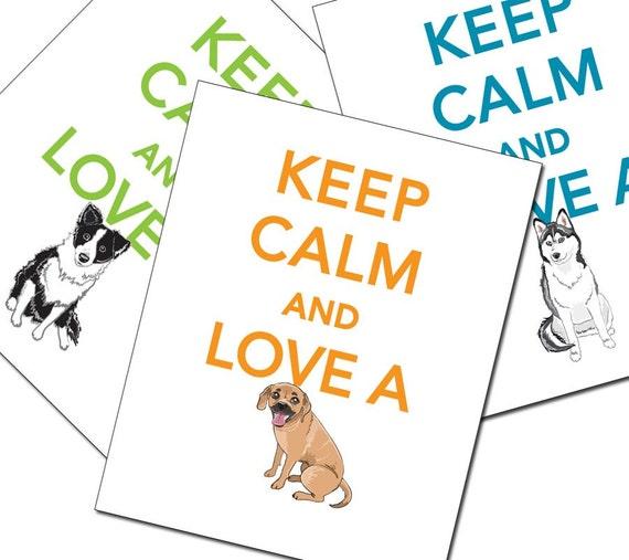 SALE - Pick Your Pet Keep Calm Print - 8x10 Size