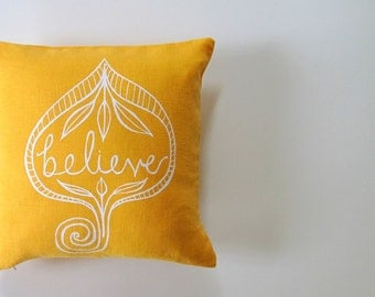 Pillow Cover - Believe - 12 x 12  inches - Choose your fabric and ink color - Accent Pillow