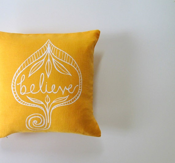 Pillow Cover - Cushion Cover - Believe - 12 x 12  inches - Choose your fabric and ink color