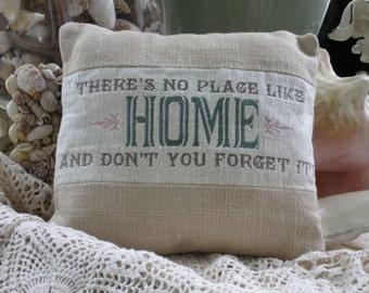 There's No Place Like Home Don't You Forget It Nostalgia Memories Homesick White Natural Linen Original Embroidery Pillow