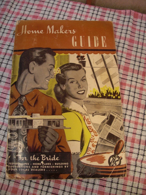 Home Makers Guide  ForTheBride circa 1913-1949