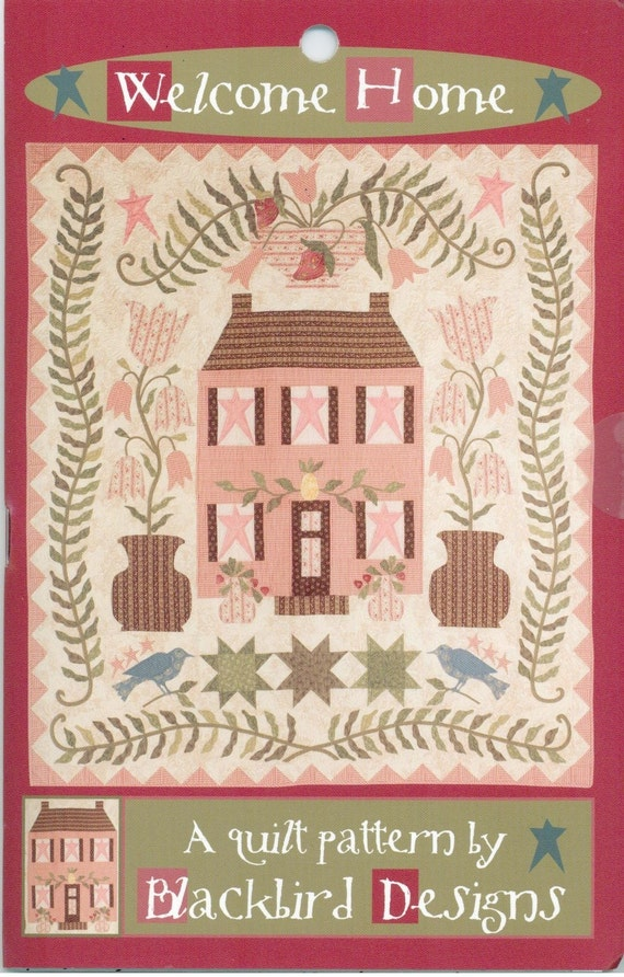 Welcome Home Quilt Pattern By Blackbird By 44thstreetfabric