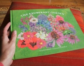 signed copies of The Exuberant Garden, hardcover coffee table book about perrenial flowers