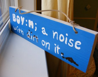Definition of a Boy Wood Sign