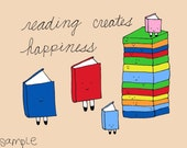 STORE CLOSING - reading creates happiness - print