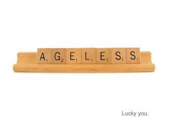 Scrabble Birthday Card, Ageless - Lucky You Card, Scrabble Greeting Card, Flattering Birthday Card