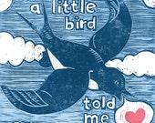 A Little Bird Told Me block print