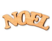 Wood Cut Out - Nice Noel Banner - 4 Inches - 2 Pieces - RR5254
