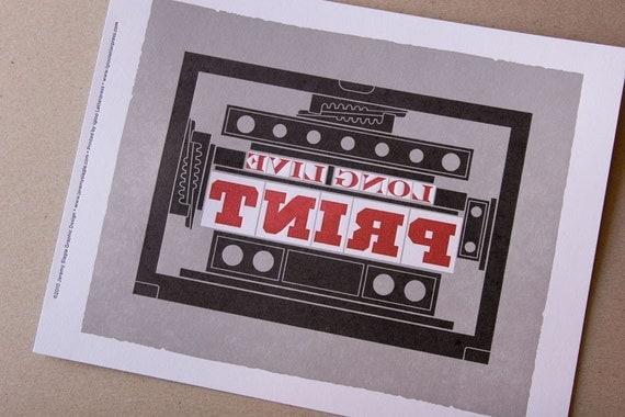 "Letterpress Art Print ""Long Live Print"""