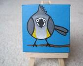 "Miniature Titmouse Painting 3""x3"""