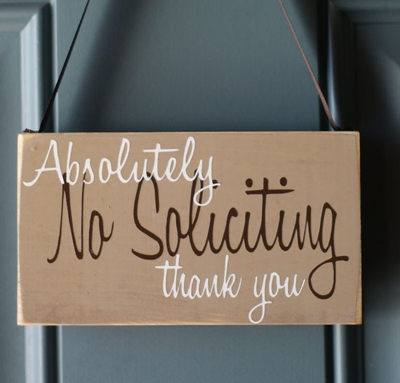 No Soliciting Door Hanger By Creativecatt On Etsy