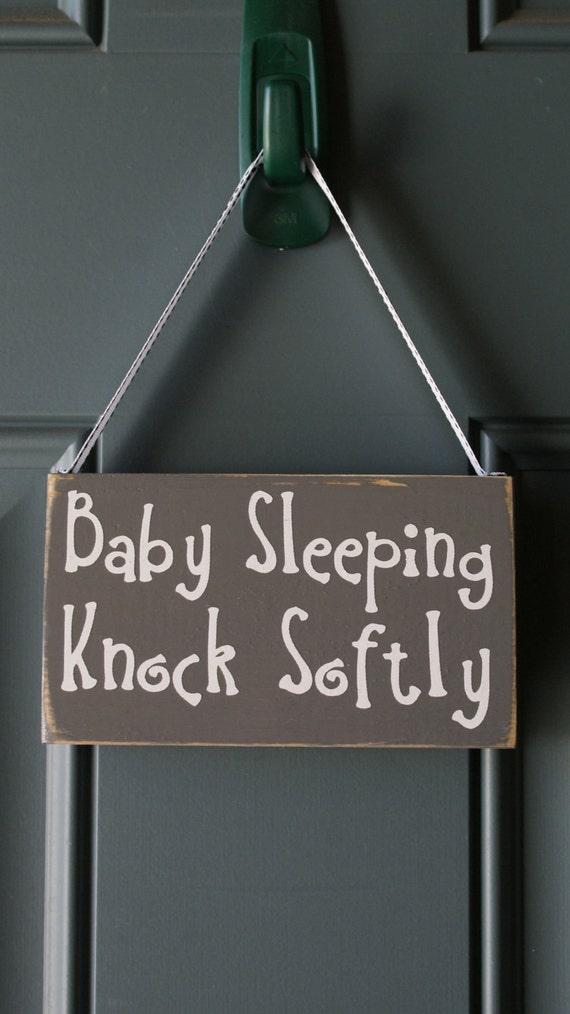 baby sleeping knock softly order just bcause