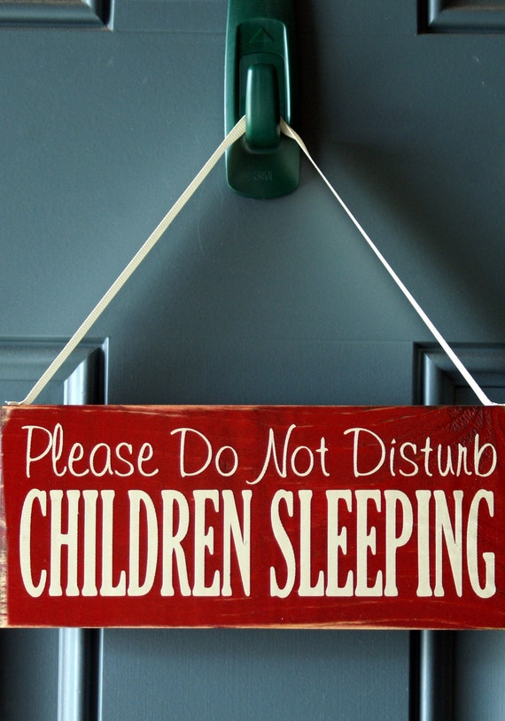 Please Do Not Disturb Children Sleeping wood door hanger - sign