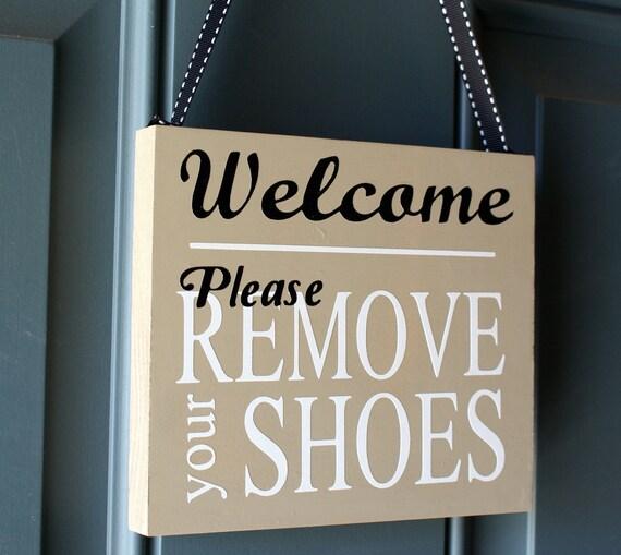 Welcome Please Remove Your Shoes door hanger, custom wood sign