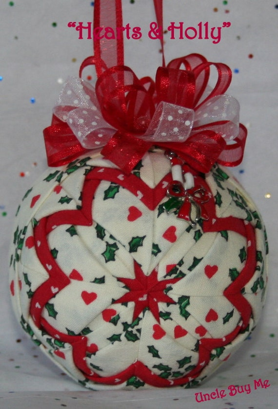 Quilted ornaments quilt ball hearts and holly fabric