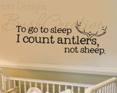 To Go To Sleep I Count Antlers Not Sheep Wall Decal Quote- Boy Wall Decals Nursery- Hunting Wall Decal Kids Boys Room Bedroom Home Decor 16