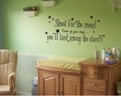 Shoot for the moon wall decal