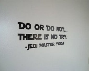 Wall Decal: star wars quote 016-30 (MEDIUM)