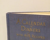 Vintage 1925 Calendar of Dinners Cookbook with 615 Recipes