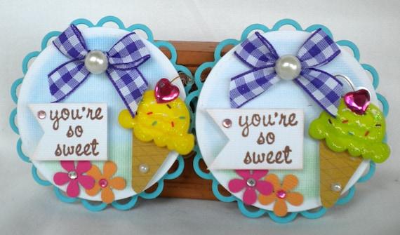 SALE - Sweet Ice Cream Embellishments- You're so Sweet -