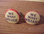 Cuff Links We Want Willkie Vintage Political Campaign Pin - Free Shipping to USA