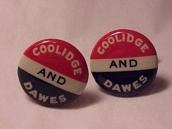 Cuff Links Vintage Collidge and Dawes Campaign Button - Free Shipping to USA