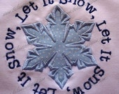 Let It Snow Embroidery Applique:  Med