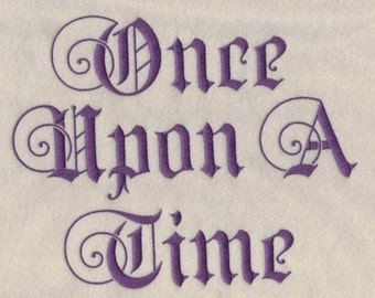 Once Upon A Time Machine Embroidery Font