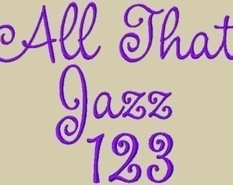 All That Jazz Embroidery Font in 3 Sizes