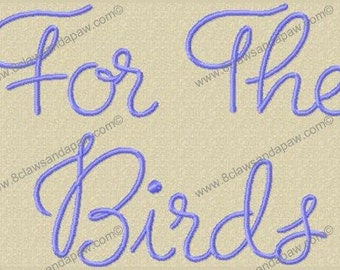 For The Birds Embroidery Font