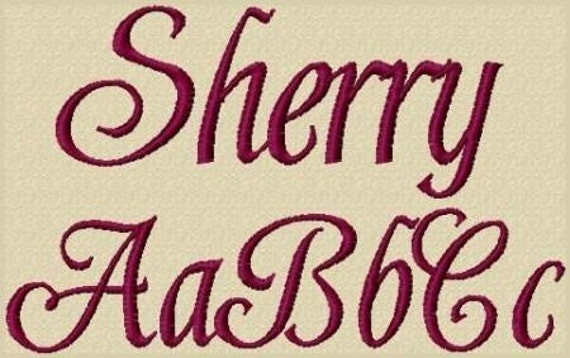 Sherry Embroidery Fonts 6 Sizes