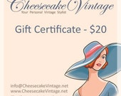 25 Dollar Gift Certificate to Cheesecake Vintage