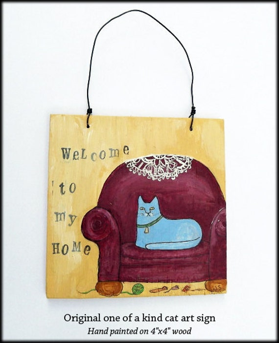 "Cat Welcome Sign- 4""x4"" Wood Sign - Welcome To My Home"