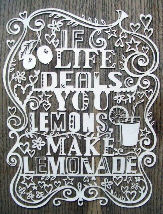If Life Deals You Lemons Make Lemonade - Laser cut UNFRAMED