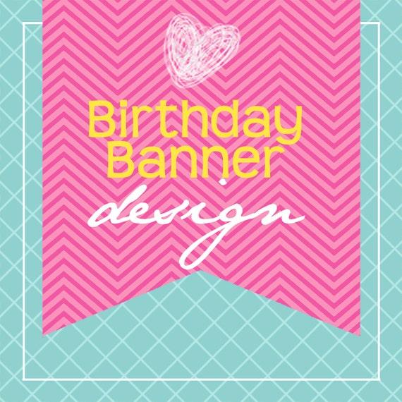Custom Printable Birthday Banner Design...by KM Thomas Designs