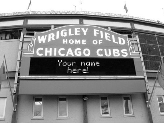 Customize Your Own Saying on the Wrigley Field Sign  Personalize Wedding Gift Home Decor House Warming Present
