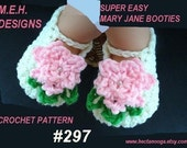 Crochet BOOTIES Pattern num  297 Super Easy  Vanilla MARY JANE Booties 3 sizes newborn, 3 mths, and 6 - 12  mths) instant digital download.
