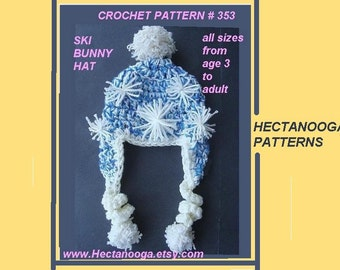 Crochet Pattern hat, SKI BUNNY HAT with Curly Ties num. 353, sizes age 5 to adult.... Permission to sell  your finished hats