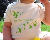 be the change, organic short sleeve onesie