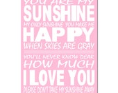 You Are My Sunshine, My Only Sunshine - 11x17 Print - Kids Wall Art for Nursery - CHOOSE YOUR COLORS - Shown in Light Pink and More