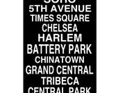 NYC Neighborhoods Subway Style Print - 13x19 - Modern, Minimalist, Typography - Choose Your Colors - Shown in Black and White