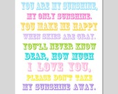 You Are My Sunshine, My Only Sunshine Sign Nursery Decor - Baby Girl Nursery Art - 11x14 Full Length Poem Print - CHOOSE YOUR COLORS