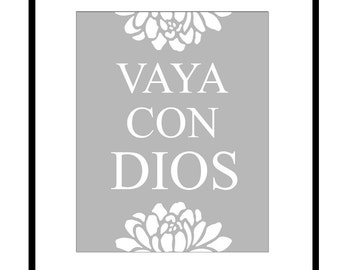 Vaya Con Dios (Go With God in Spanish) - 8x10 Inspirational Quote Print - Floral Design - CHOOSE YOUR COLORS