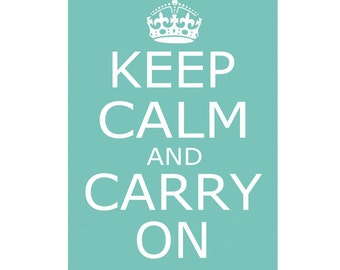 Keep Calm and Carry On - 11x17 - Poster Size Print - Trendy, Popular, Vintage - CHOOSE YOUR COLORS