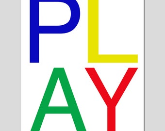 PLAY - Kids Wall Art for Playroom or Nursery - 11x14 Typography Print - Choose Your Colors - Shown in Red, Yellow, Green, Blue